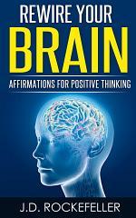 Rewire Your Brain For Success