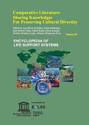 Comparative Literature  Sharing Knowledges for Preserving Cultural Diversity   Volume III PDF