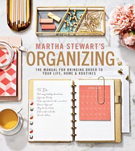 Martha Stewart s Organizing Book