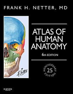 Atlas of Human Anatomy  Professional Edition E Book Book