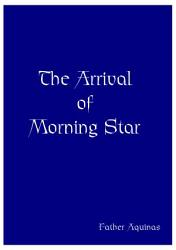Arrival Of Morning Star PDF