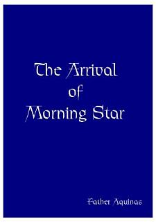 Arrival Of Morning Star Book