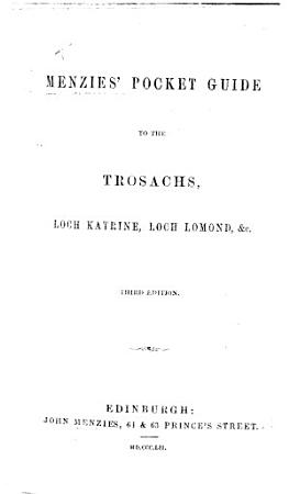 Menzies  Pocket Guide to the Trosachs  Loch Katrine  Loch Lomond  etc PDF