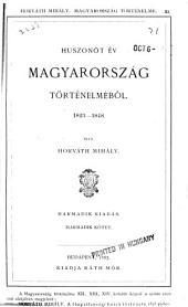Huszonöt év Magyarország történelméből, 1823-1848: 3. kötet