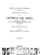 Segunda parte de La crónica del Perú: que trata del señorío de los Incas yupanquis y de sus grandes hechos y gobernación