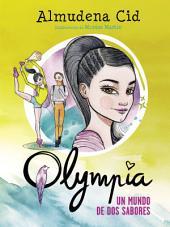 Un mundo de dos sabores (Olympia 3)
