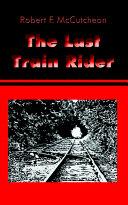 The Last Train Rider