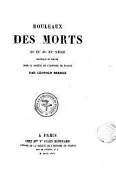 Rouleaux des morts du ixe au xve siècle, recueillis et publ. par L. Delisle