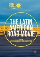 The Latin American Road Movie PDF
