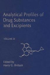 Analytical Profiles of Drug Substances and Excipients: Volume 26