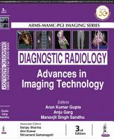 Diagnostic Radiology  Advances in Imaging Technology PDF