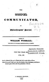 The Gospel Communicator, Or, Philanthropist's Journal: Volume 3