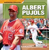 Albert Pujols: Baseball Superstar