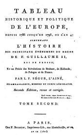 Politique de tous les cabinets de l'Europe: pendant les règnes de Louis XV et de Louis XVI; contenant des pièces authentiques sur la correspondance secrète du C[superscript te] de Broglie; -- un ouvrage sur la situation de toutes les puissances de l'Europe, dirigé par lui et exécuté par M. Favier;--les doutes sur le traité de 1756, par le même;--plusiers mémoires du C[superscript te] de Vergennes, de M. Turgot, etc, Volume2