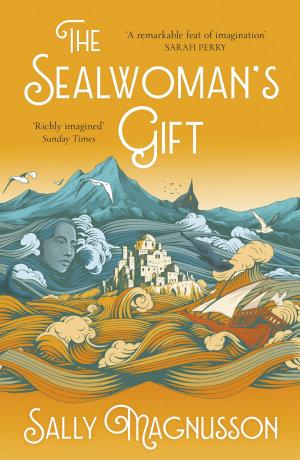 The Sealwoman s Gift
