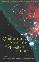 The Quantum Structure of Space and Time PDF