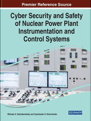 Cyber Security and Safety of Nuclear Power Plant Instrumentation and Control Systems