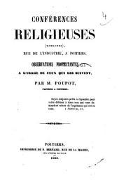 Conférences religieuses (romaines), rue de l'industrie à Poitiers. Observations prostestantes à l'usage de ceux qui les suivent