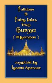 FOLKLORE and FAIRY TALES from BURMA: 21 folk and fairy tales from ancient Siam (Myanmar)