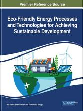 Eco Friendly Energy Processes and Technologies for Achieving Sustainable Development PDF