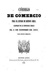 Código de comercio para el estado de Buenos Aires: sancionado por las honorables camaras el 6 de octubre de 1859