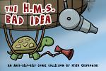 The H.M.S. Bad Idea