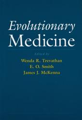 Evolutionary Medicine