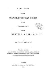 Catalogue of the Fishes in the British Museum: Acanthopterygian fishes: Squamipinnes, Cirrhitidœ, Triglidœ, Trachinidœ, Sciœnidœ, Polynemidœ, Sphyrœnidœ, Trichiuridœ, Scombridœ, Carangidœ, Xiphiidœ. 1860