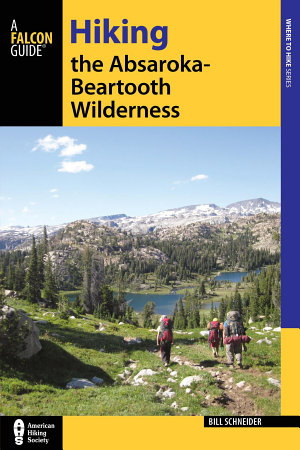 Hiking the Absaroka Beartooth Wilderness PDF