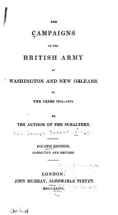 The Campaigns of the British Army at Washington and New Orleans: In the Years 1814-1815