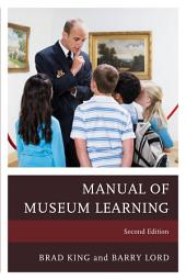 The Manual of Museum Learning: Edition 2