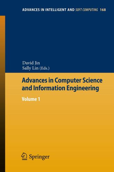 Advances in Computer Science and Information Engineering PDF