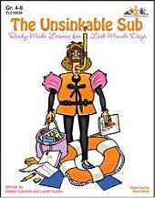 Unsinkable Sub, The: Ready-Made Lessons for Last-Minute Days