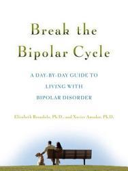 Break The Bipolar Cycle Book PDF