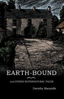 Earth Bound And Other Supernatural Tales