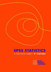 SPSS Statistics  A Practical Guide with Student Resource Access 12 Months PDF