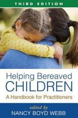 Helping Bereaved Children  Third Edition PDF