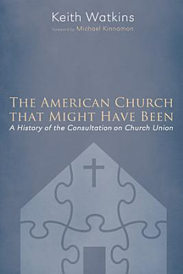 The American Church that Might Have Been