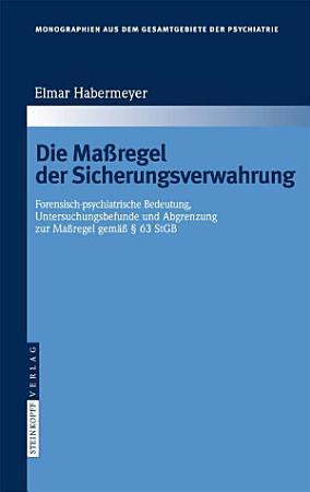 Die Ma  regel der Sicherungsverwahrung PDF
