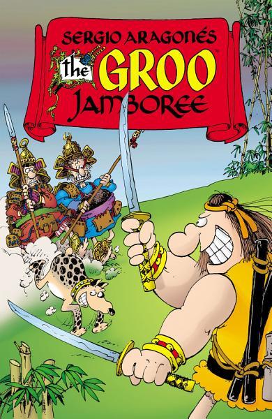 Download Sergio Aragones  The Groo Jamboree Book