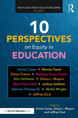 10 Perspectives on Equity in Education