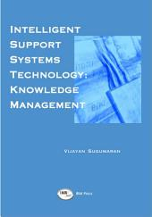 Intelligent Support Systems: Knowledge Management: Knowledge Management