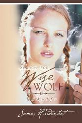 Search For Wise Wolf Book PDF