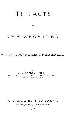 THE ACTS OF THE APOSTLES  WITH NOTES  COMMENTS  MAPS  AND ILLUSTRATIONS  PDF