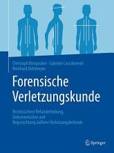Forensische Verletzungskunde PDF