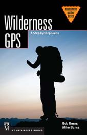 Wilderness GPS: A Step-by-Step Guide