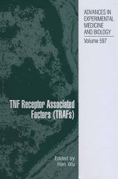 TNF Receptor Associated Factors (TRAFs)