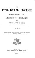 The Intellectual Observer  Review of Natural History  Microscopic Research  and Recreative Science PDF