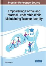 Empowering Formal and Informal Leadership While Maintaining Teacher Identity
