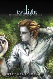Twilight: The Graphic Novel: Volume 2